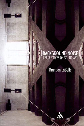 Background-Noise-Brandon-Labelle